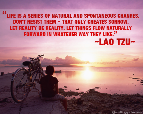 Natural Life Is a Series of Lao Tzu Changes