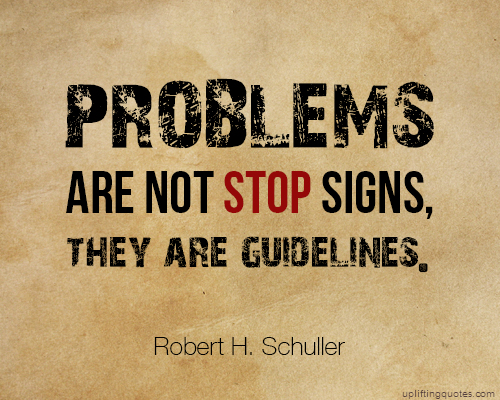 Uplifting Quote - Robert H Schuller